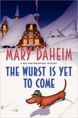 The Wurst Is Yet to Come (Bed-and-Breakfast Series #27)