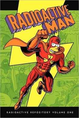 Radioactive Man: Radioactive Repository Volume One