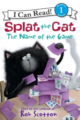 The Name of the Game (Splat the Cat Series)