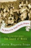 Book Cover Image. Title: The Story of the Trapp Family Singers, Author: Maria Augusta Trapp