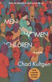 Book Cover Image. Title: Men, Women & Children, Author: Chad Kultgen