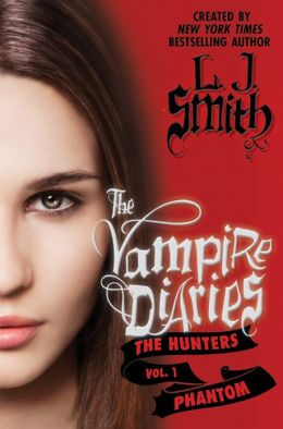 Phantom (The Vampire Diaries Series: The Hunters #1)