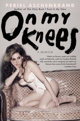 On My Knees: A Memoir