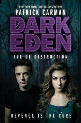 Eve of Destruction (Dark Eden Series #2)