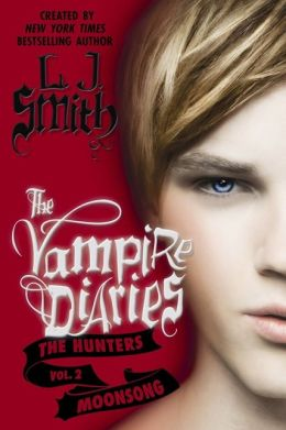 Moonsong (The Vampire Diaries: The Hunters #2)