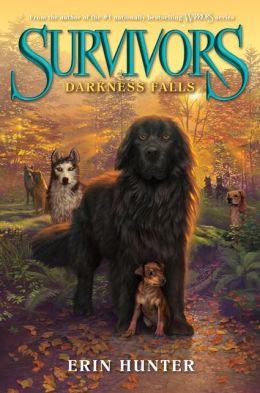 Darkness Falls (Erin Hunter's Survivors Series #3)