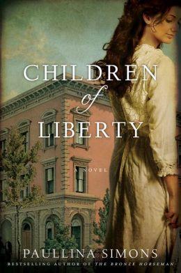 Children of Liberty: A Novel