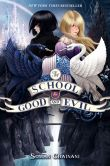 Book Cover Image. Title: The School for Good and Evil, Author: Soman Chainani