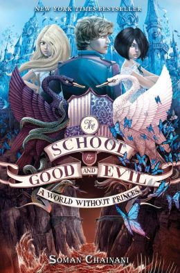 A World without Princes (The School for Good and Evil #2)