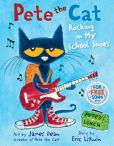 Book Cover Image. Title: Pete the Cat:  Rocking in My School Shoes, Author: Eric Litwin