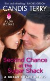 Book Cover Image. Title: Second Chance at the Sugar Shack (Sugar Shack Series #1), Author: Candis Terry