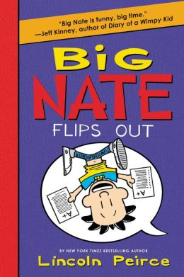 Big Nate Flips Out (PagePerfect NOOK Book)