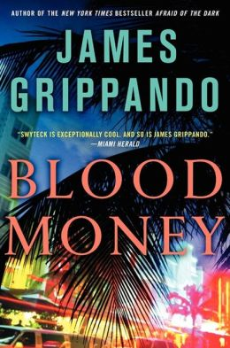 Blood Money (Jack Swyteck Series #10)