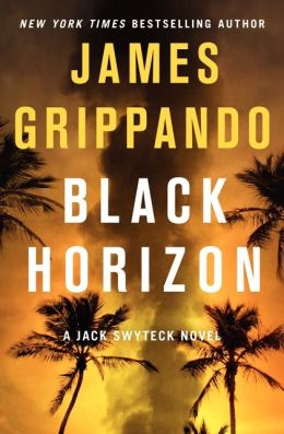 Black Horizon (Jack Swyteck Series #11)