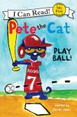 Book Cover Image. Title: Pete the Cat:  Play Ball!, Author: James Dean