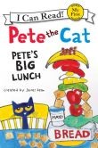 Book Cover Image. Title: Pete the Cat:  Pete's Big Lunch, Author: James Dean