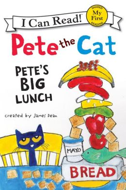 Pete the Cat: Pete's Big Lunch