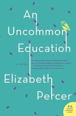 Uncommon Education, An: A Novel