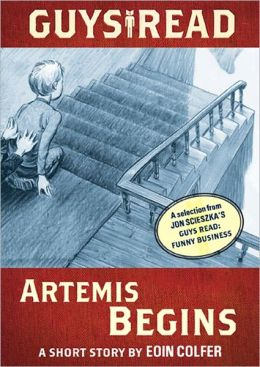 Artemis Begins: A Story from Guys Read: Funny Business