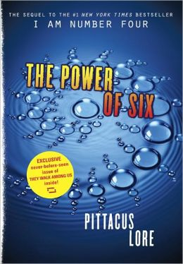 The Power of Six - Exclusive Edition (Lorien Legacies Series #2)