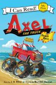 Book Cover Image. Title: Axel the Truck:  Beach Race, Author: J. D. Riley