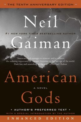 American Gods (The Tenth Anniversary Edition) - Enhanced Edition
