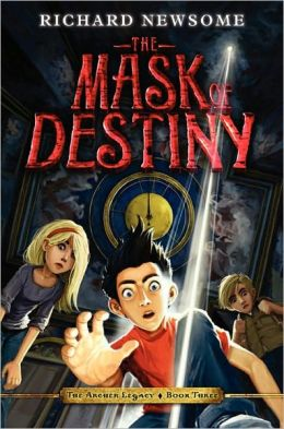 The Mask of Destiny (Archer Legacy Series #3)