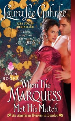 When The Marquess Met His Match (American Heiress in London Series #1)