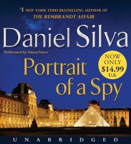 Portrait of a Spy (Gabriel Allon Series #11)