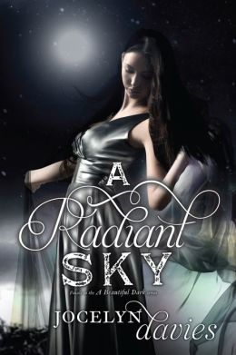 A Radiant Sky (Beautiful Dark Trilogy Series #3)