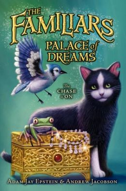 Palace of Dreams (Familiars Series #4)