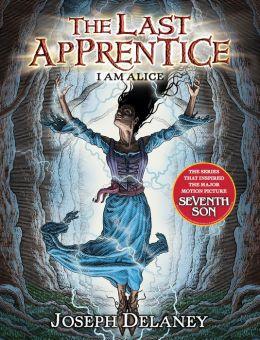 I Am Alice (Last Apprentice Series #12)