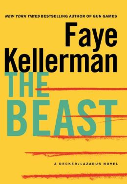 The Beast (Peter Decker and Rina Lazarus Series #21)