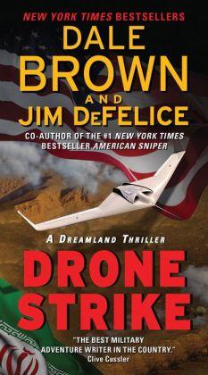 Drone Strike: A Dreamland Thriller
