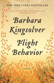 Book Cover Image. Title: Flight Behavior, Author: Barbara Kingsolver
