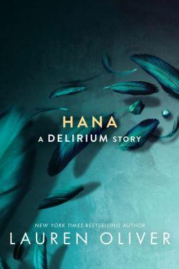 Hana (Delirium Series)