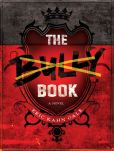 Book Cover Image. Title: The Bully Book:  A Novel, Author: Eric Kahn Gale