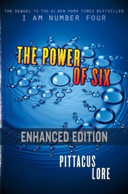 The Power of Six - Enhanced Edition (Lorien Legacies Series #2)