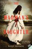 The Madman's Daughter (Madman's Daughter Series #1)
