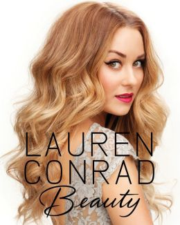 Lauren Conrad Beauty (PagePerfect NOOK Book)