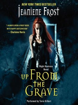 Up From the Grave: Night Huntress Series, Book 7