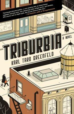 Triburbia: A Novel