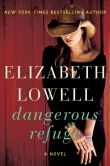 Book Cover Image. Title: Dangerous Refuge, Author: Elizabeth Lowell