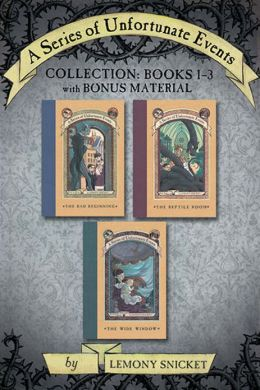A Series of Unfortunate Events Collection, Books 1-3 with Bonus Material: The Bad Beginning, The Reptile Room, The Wide Window