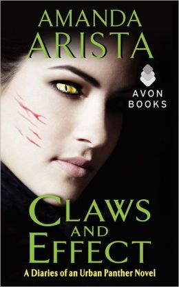 Claws and Effect: A Diaries of an Urban Panther Novel