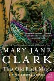 Book Cover Image. Title: That Old Black Magic (Piper Donovan Series #4), Author: Mary Jane Clark