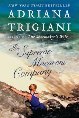The Supreme Macaroni Company (Valentine Trilogy #3)