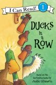 Book Cover Image. Title: Ducks in a Row (I Can Read Book 1 Series), Author: Jackie Urbanovic