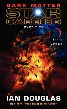 Dark Matter (Star Carrier Series #5)