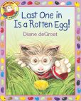 Book Cover Image. Title: Last One in Is a Rotten Egg!, Author: Diane deGroat